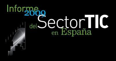 Informe 2009 del macro sector TIC español